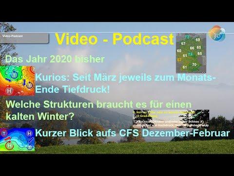 Wetter-Podcast: 2020 bisher, Kurioses seit März, Voraussetzungen für kalten Winter. CFS Dez – Feb